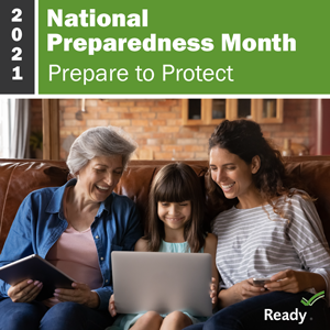 2021 National Preparedness Month graphic with Prepare to Protect theme
