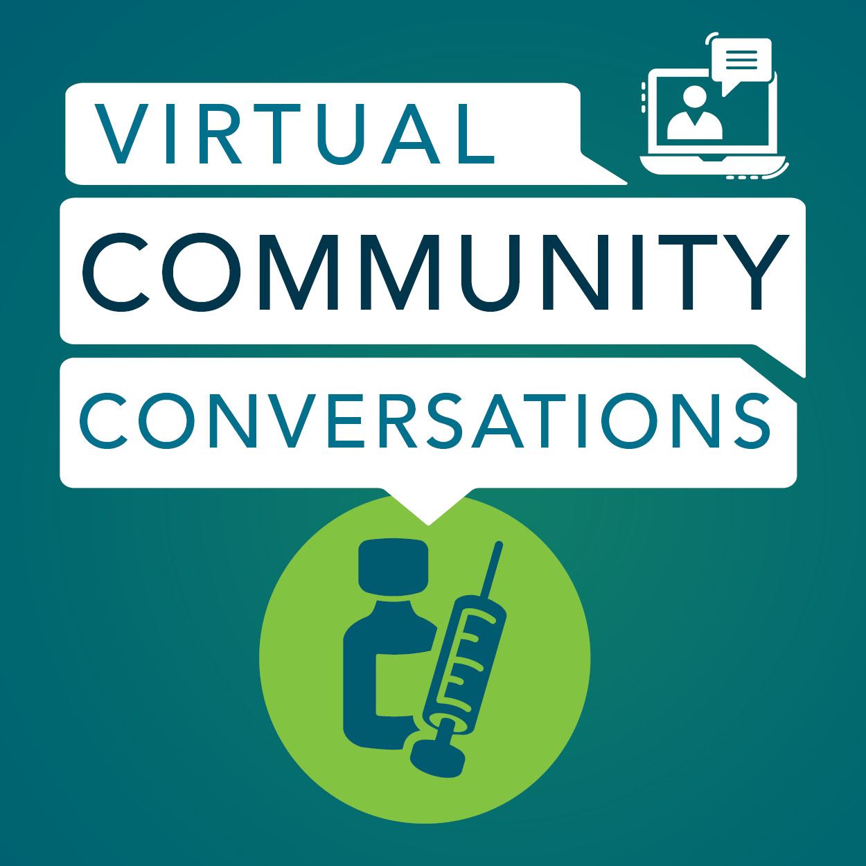 Graphic with vaccine icon and words Virtual Community Conversation