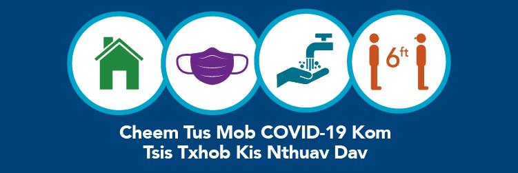 Cheem Tus Mob COVID-19 Kom Tsis Txhob Kis Nthuav Dav
