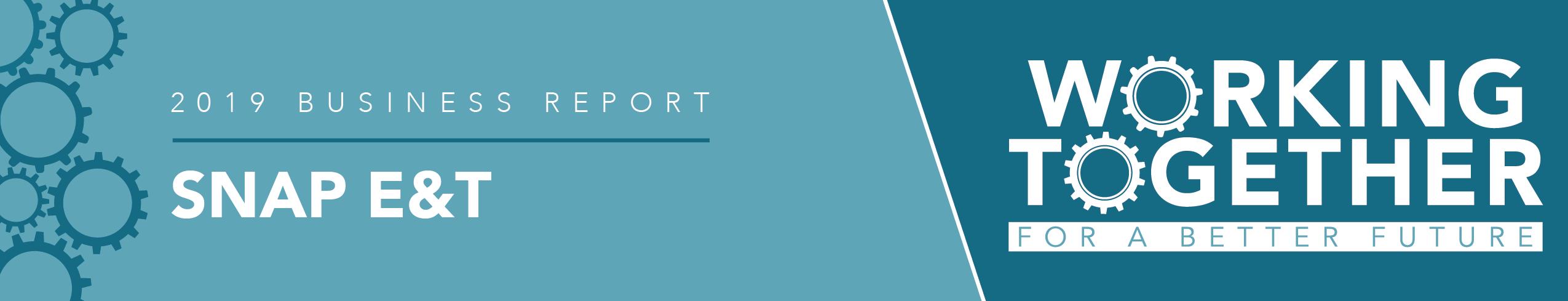 2019 Program Report: SNAP E&T
